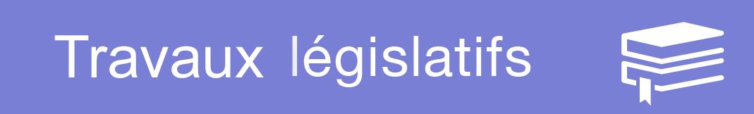 travaux-legislatifs